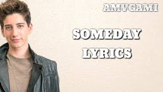 Someday - Zombies - Lyrics - Milo Manheim, Meg Donnelly