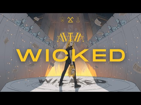 AViVA - WICKED (OFFICIAL)