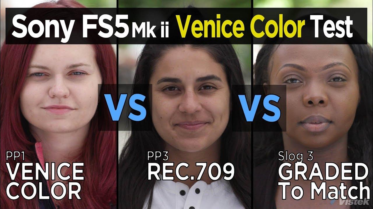 Sony FS5 mkii Venice Color Profile test
