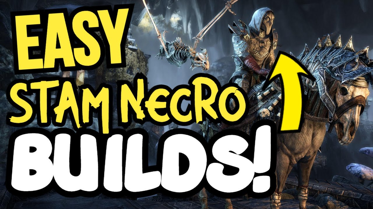 3 EASY Stamina Necromancer ESO Builds for Beginners - Solo, Group, 2h, DW, & Bow Builds!