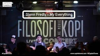Glenn Fredly - My Everything / Filosofi Kopi OST Live in Concert / Capital Tunes #26