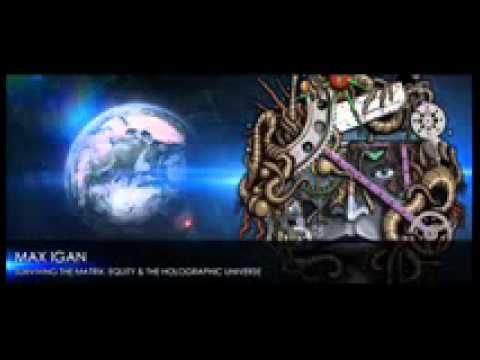Surviving The Matrix & The Holographic Universe - Max Igan on Red Ice Radio June 23, 2011