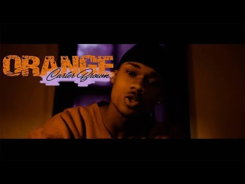 Carter Brown - ORANGE (Official Video) Shot By @SeeNe_
