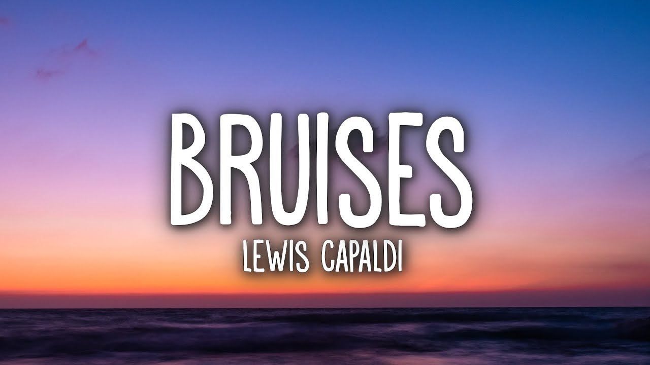 Download Lewis Capaldi - Bruises (Lyrics)
