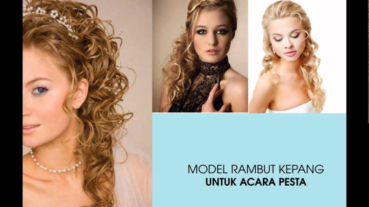 Inspirasi Model Rambut Wanita Untuk Acara Pesta Youtube