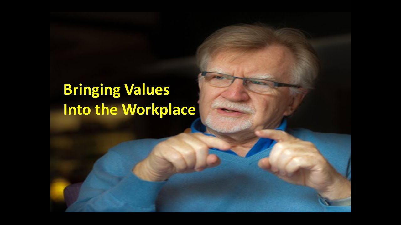 bringing values into the workplace richard barrett bringing values into the workplace richard barrett