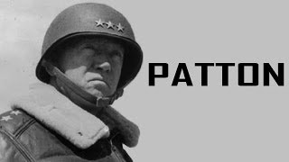 George S. Patton - General of the US Army | American Hero of WW2 | Biography Documentary