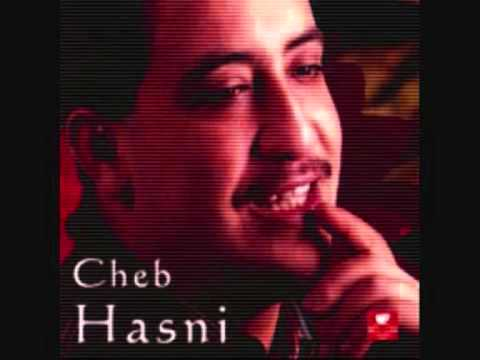 la chanson de hasni chira li nebghiha