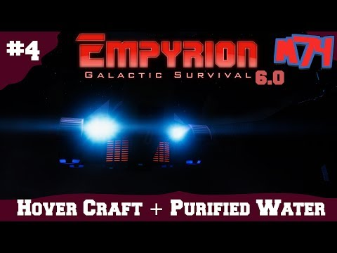 Empyrion Galatic Survival: Hover Craft + Purified water [S1:Ep4]
