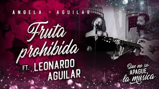 Смотреть клип Ángela Aguilar Ft. Leonardo Aguilar - Fruta Prohibida