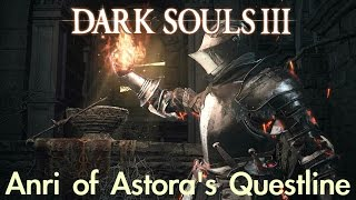 Dark Souls 3 - Anri's Questline GOOD & BAD ENDING