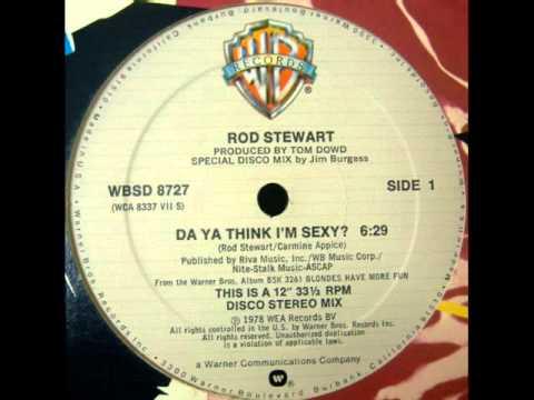 Rod Stewart  Do Ya Think Im Sexy 12 Inch Version