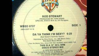 Rod Stewart - Do Ya Think I