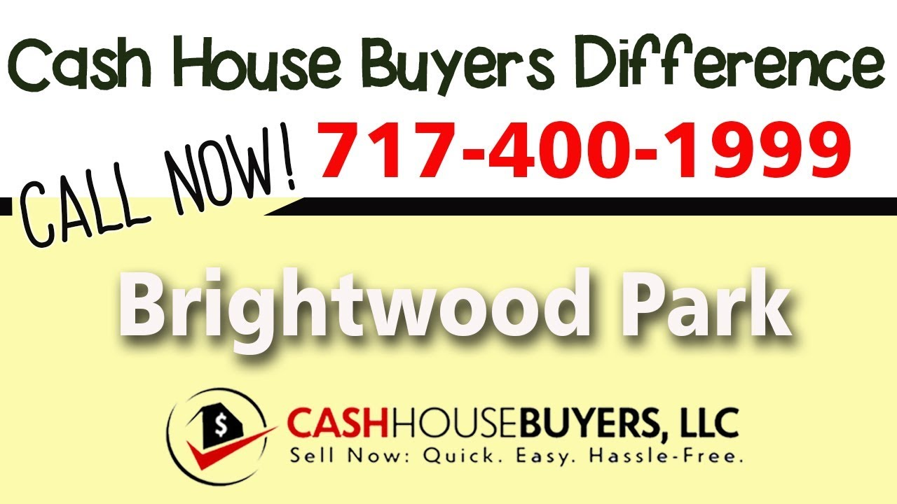 Cash House Buyers Difference in Brightwood Park Washington DC | Call 7174001999 | We Buy Houses