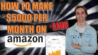 HOW TO MAKE $5000 PER MONTH SELLING ON AMAZON IN 2019!