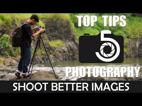 5 TOP TIPS FOR BEGINNERS IN PHOTOGRAPHY