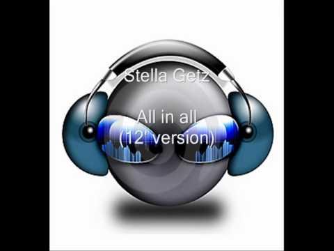 Stella Getz  All in all 12 version HQ