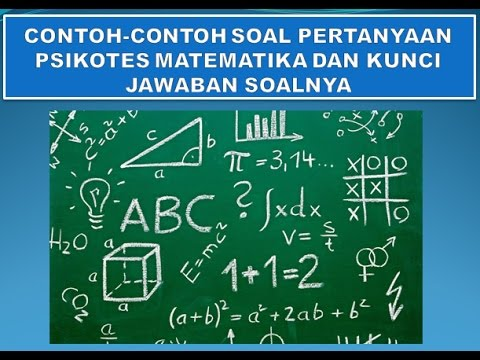 Contoh Soal Psikotes Matematika Lengkap Dan Kunci Jawaban Soal Matematika Youtube