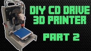 Make a 3D Printer From CD Drives || Part 2