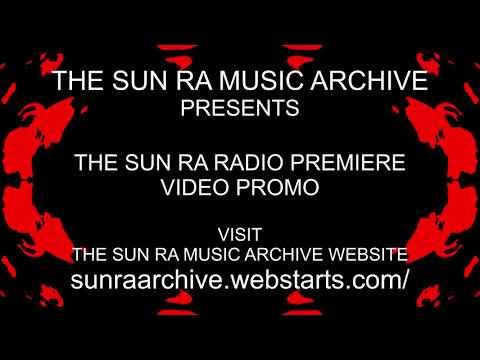 SUN RA RADIO PREMIERE PROMO