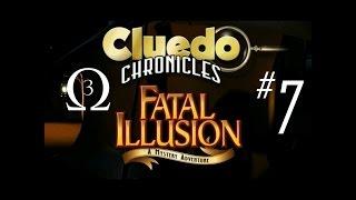 Clue Chronicles: Fatal Illusion Episode 7 - Leg, Leg Captain!