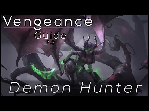 Legion - Vengeance Demon Hunter - Full Tanking Guide 7.2 [Basics]