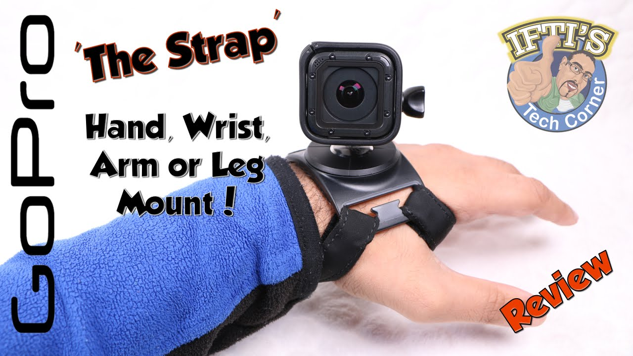 Arm and Leg Mount Wrist GoPro The Strap Hand