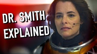 Why We Hate Dr. Smith | Lost In Space (2018) Explained