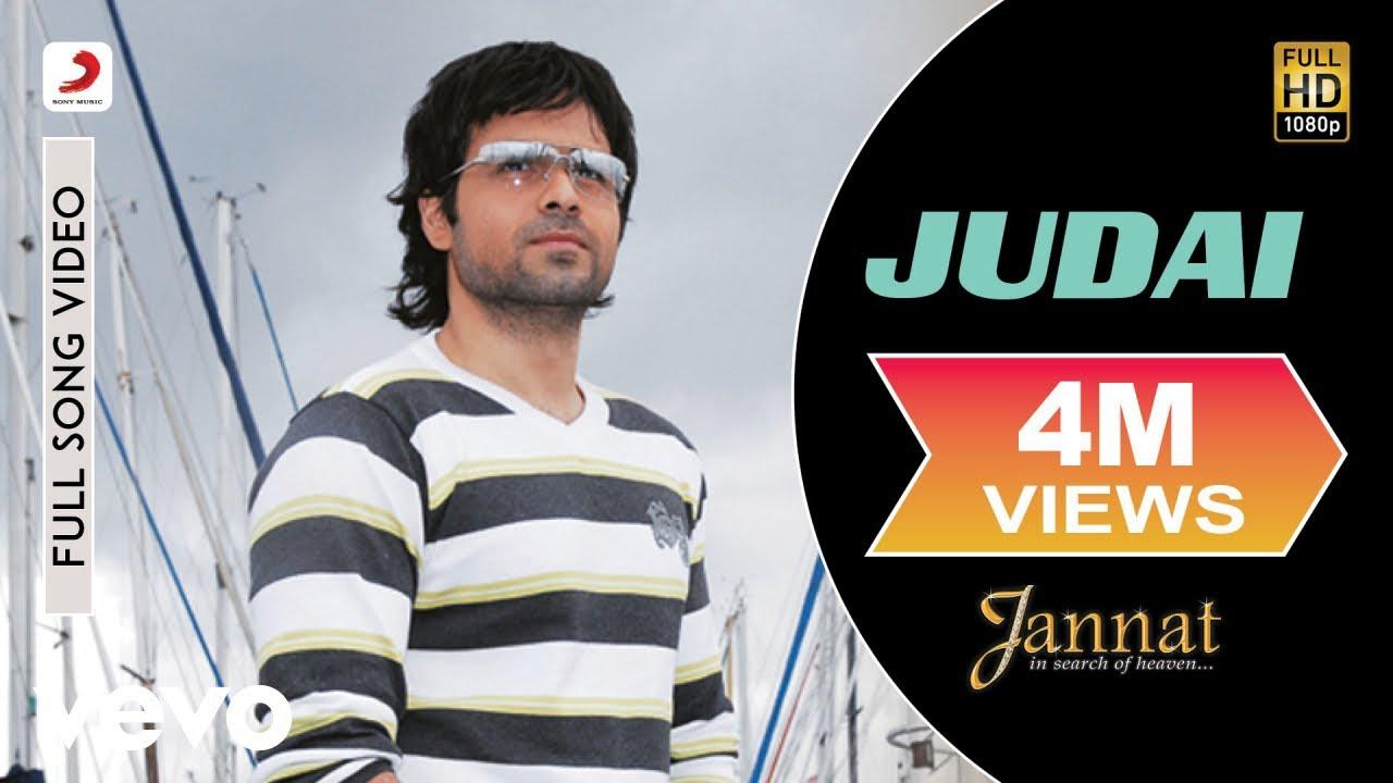 Judai - Official Full Song | Jannat | Kamran Ahmed| Pritam | Emraan Hashmi | Sonal Chauhan #1