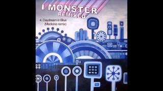 4.  I Monster - Daydream in Blue (Medicine remix)