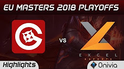GO vs XL Highlights Game 1 EU Masters Playoffs 2018 Gamers Origin vs ExceL eSports By Onivia
