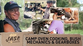 Ask Jase:  Camp Oven Cooking, Bush Mechanics & Gearboxes► All 4 Adventure TV