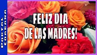 FELIZ DIA DE LAS MADRES ♥ UN BOUQUET DE ROSAS Y UNA FRASE ♥ MAMA!