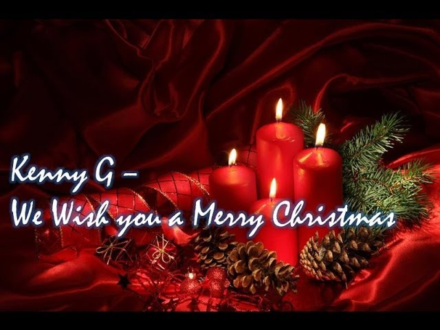 kenny-g-we-wish-you-a-merry-christmas-kennyguille