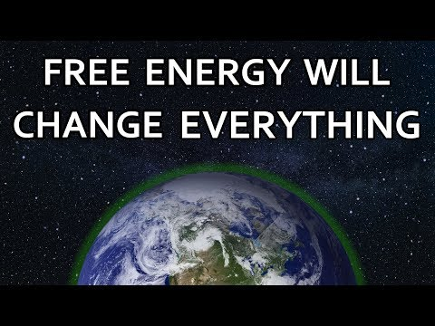 Why Free Energy Will Spark a Spiritual Revolution and Heal The World