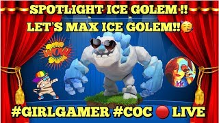 🔴 WATCH LIVE : MAXING OUT ICE GOLEM  🥳🥳 TH12 GAMEPLAY