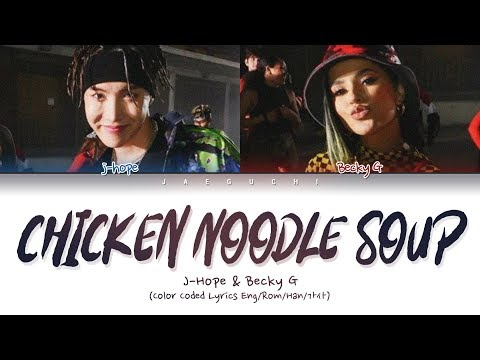 BTS j-hope - Chicken Noodle Soup (feat. Becky G) (Lyrics Eng/Rom/Han/Esp/가사)