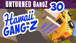 UNTURNED GangZ PvP- EP30 Got any Gas?