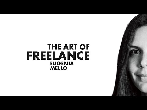 The Art of Freelance | Eugenia Mello
