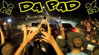 New Orleans Street Racing Welcome To DA PAD