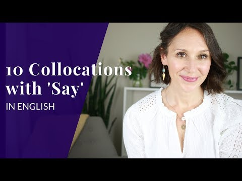 Smart Way to Sound More Fluent — 10 English Collocations with Say