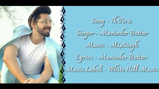 maninder-buttar-ik-tera-al-mix-singh-latest-punjabi-love-song-2019