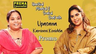 Heartful, Mindful & Soulful chat with Upasana Kamineni Konidela - Promo - Prema The Journalist