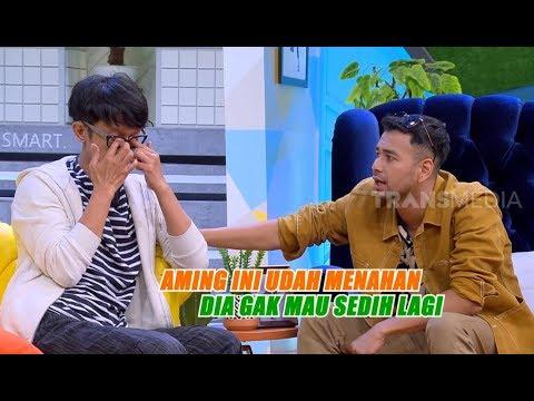 Aming Udah Gak Mau Sedih Lagi  | OKAY BOS (12/11/19) Part 2