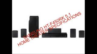 Samsung Ht f450rk 5 1 Home Theater Specifications complete review