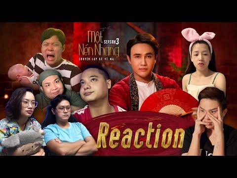 REACTION MỘT NÉN NHANG SS3 Tập 1 | Khán Giả,  Puka, Chị Cano, Duy Khánh ZZ, Hạnh Thảo, Mậu Đạt...