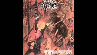 Order From Chaos - Crushed Infamy demo pt. 1
