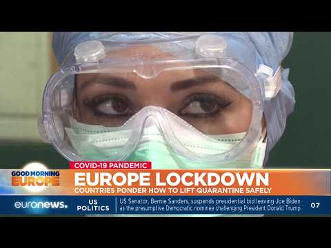 euronews (in English): Europe lockdown: countries ponder how to lift quarantine safely