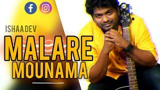 Download Hindi Video Songs - ISHAAN DEV - MALARE MAUNAMA