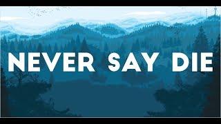 CHVRCHES - Never Say Die (Lyrics) Video